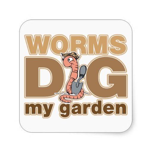 Worms dig my garden sticker